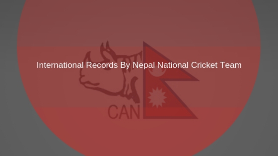 Nepal Cricket records