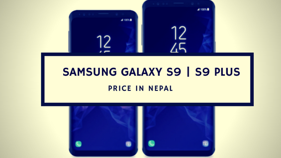 Samsung Galaxy S9 price in Nepal