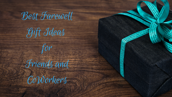 Best Farewell Gifts | Good Bye Gifts