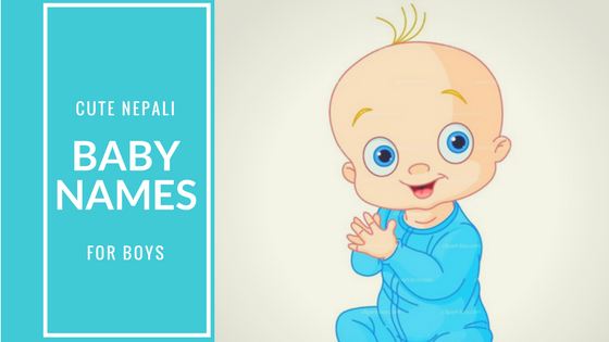 Modern Nepali Baby Names For Boys Unique Nepali Baby Boy Names