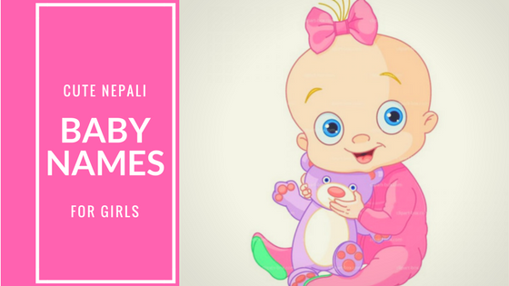 Modern Nepali Baby Names For Girls | Unique Baby Girl Names