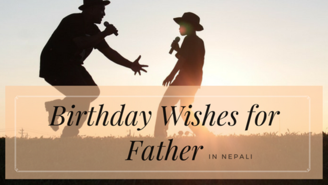 Fathers Day Wishes Status Quotes In Nepali