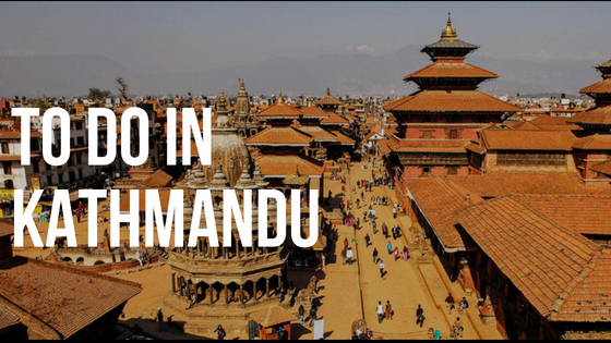 things to do in Kathmandu